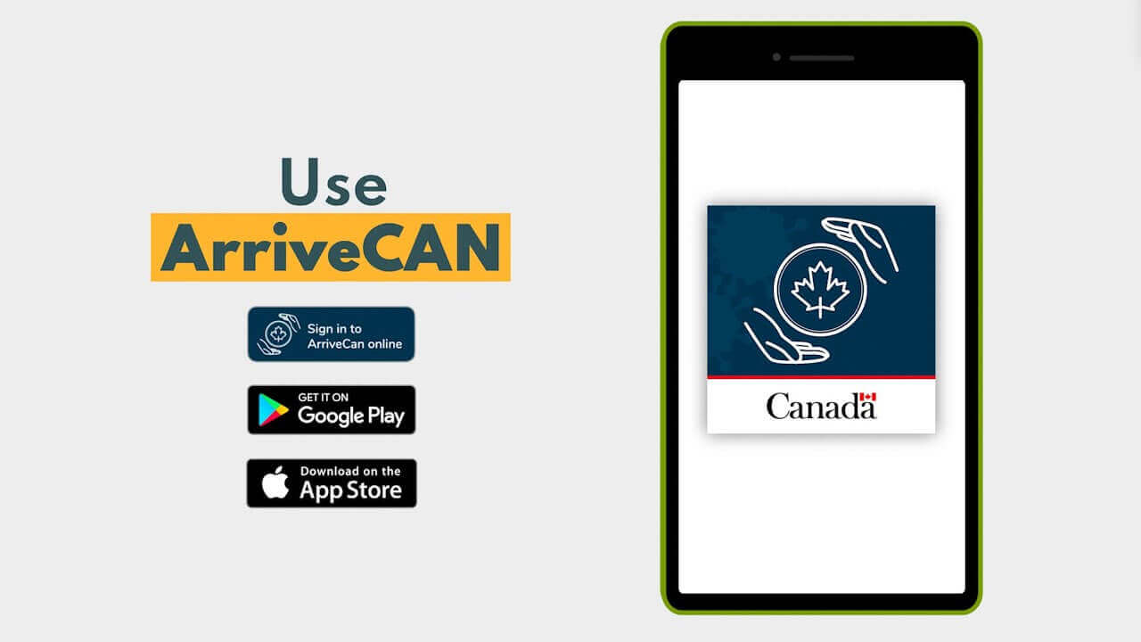 ArriveCAN app Travelling To And From Canada